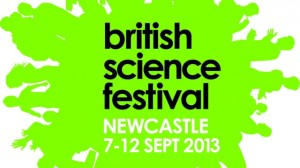 British science festival Newcastle 2013